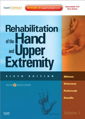 Rehabilitation of the Hand and Upper Extremity, 2-Volume Set E-Book: Expert Consult (English Edition)