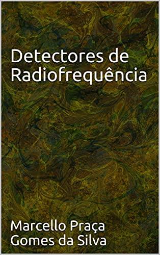Detectores de Radiofrequência (Portuguese Edition)