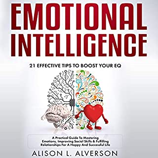 Emotional Intelligence: 21 Effective Tips to Boost Your EQ audiobook cover art