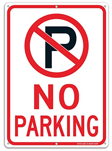 No Parking Sign With Symbol Sign, 14 x 10 Inches Reflective .40 Rust Free Aluminum, UV Protected, Weather Resistant, Waterproof, Durable Ink, Easy To Mount