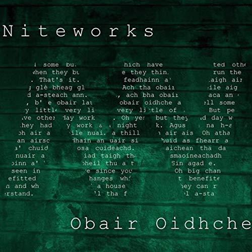 Niteworks : Obair Oidhche