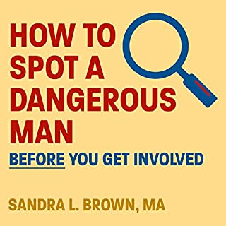 How to Spot a Dangerous Man Before You Get Involved Titelbild