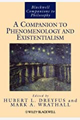 A Companion to Phenomenology and Existentialism (Blackwell Companions to Philosophy Book 121) Kindle Edition