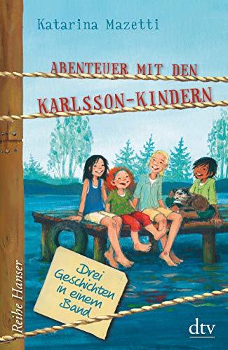 Abenteuer mit den Karlsson-Kindern (Reihe Hanser)