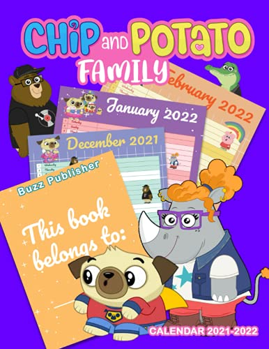 Chip And Potato Family Calendar 2021-2022: Monthly Planner From September 2021 To Dec 2022 With Full Colored Pages   Mom's Home Supplies