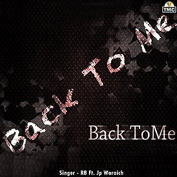 Back to Me (feat. J.P. Waraich)