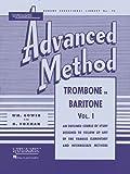 Rubank Advanced Method - Trombone or Baritone, Vol. 1 (Rubank Educational Library)