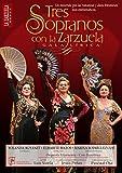 Tres Sopranos con La Zarzuela, Gala Lírica [DVD]