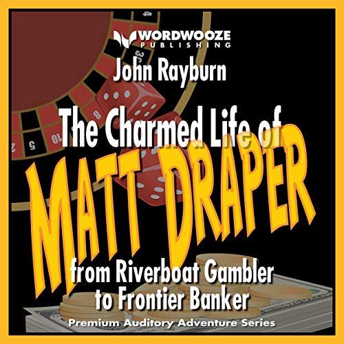 The Charmed Life of Matt Draper audiobook cover art