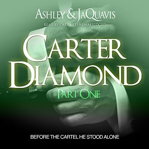 Carter Diamond: Before the Cartel He Stood Alone audiobook cover art