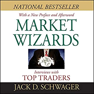 Market Wizards     Interviews with Top Traders              Written by:                                                                                                                                 Jack D. Schwager,                                                                                        Bruce Kovner,                                                                                        Richard Dennis,                   and others                          Narrated by:                                                                                                                                 Dj Holte                      Length: 14 hrs and 41 mins     34 ratings     Overall 4.9