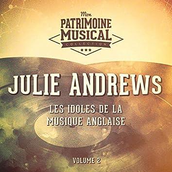 Les Idoles De La Musique Anglaise: Julie Andrews, Vol. 2