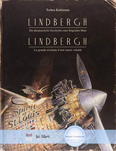 Lindbergh: Die abenteuerliche Geschichte einer fliegenden Maus / Kinderbuch Deutsch-Französisch mit MP3-Hörbuch zum Herunterladen