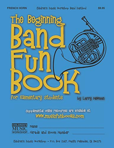 The Beginning Band Fun Book (French Horn): for Elementary Students