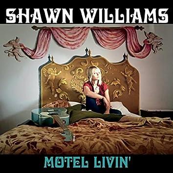 Motel Livin'