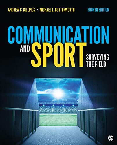 Communication and Sport: Surveying the Field (English Edition)