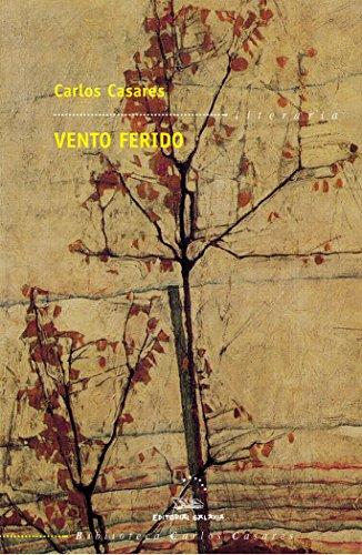Vento ferido (bcc): 5 (Biblioteca Carlos Casares)