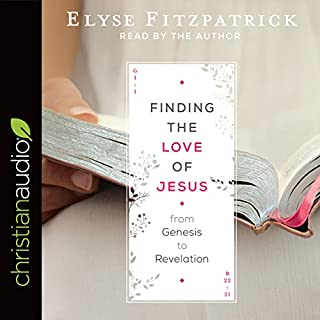 Finding the Love of Jesus from Genesis to Revelation audiobook cover art
