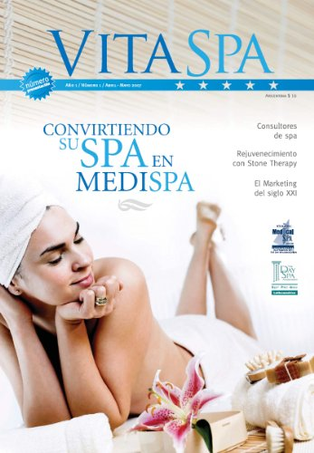 Convirtiendo su Spa en MediSpa -1 (Revista Vita Spa & Estética)