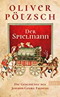 Der Spielmann: Die Geschichte des Johann Georg Faustus