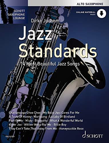 Jazz Standards: 14 Most Beautiful Jazz Songs. Alt-Saxophon. Ausgabe mit Online-Audiodatei. (Schott Saxophone Lounge)