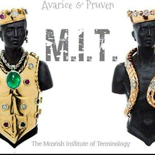 Avarice & M.I.T.