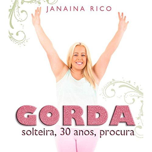 Gorda, solteira, 30 anos, procura audiobook cover art