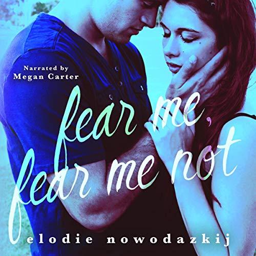 Couverture de Fear Me, Fear Me Not