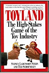 Toyland: The High-Stakes Game of the Toy Industry Paperback