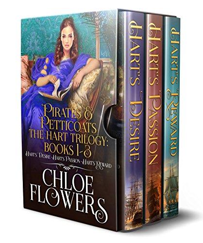 Pirates & Petticoats~ The Hart Trilogy: Enhanced Version: Hart's Desire, Hart's Passion, Hart's Reward; An American Historical Romance