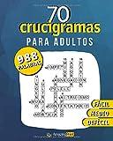 70 Crucigramas para adultos: 988 palabras a descubrir