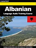 Albanian Language Audio Training Course: Language Learning Country Guide and Vocabulary for Travel in Albania (Language Training Series) (English Edition)