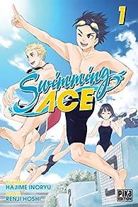 Swimming ace, tome 1 par Hajime Inoryu