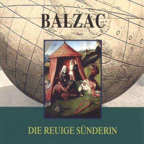 Balzac. Die reuige Sünderin Titelbild
