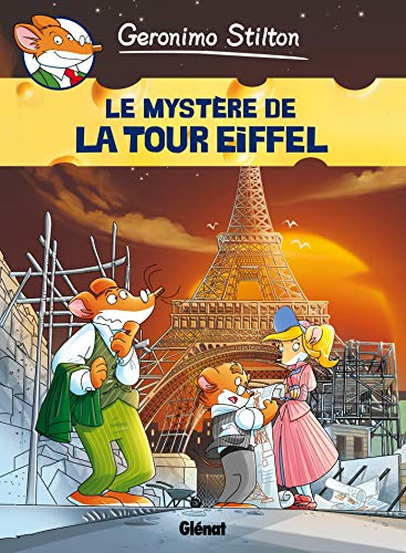 Geronimo Stilton - Tome 11: Le mystère de la Tour Eiffel (Jeunesse)