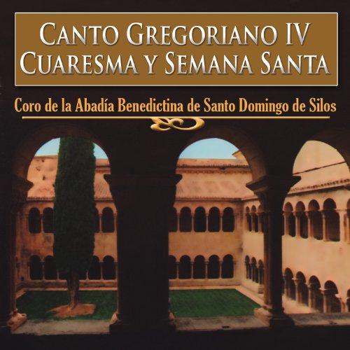 Canto Gregoriano IV, Cuaresma y Semana Santa: Miserere et Parce