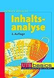 Inhaltsanalyse (utb basics, Band 2671) - Patrick Rössler