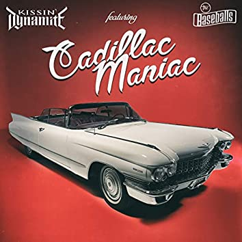 Cadillac Maniac (feat. The Baseballs)