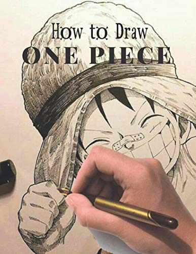 How to Draw One Piece: Step by Step Beginner's Guide to Drawing Characters