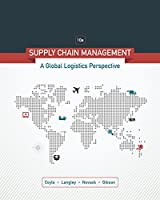 Supply Chain Management: A Logistics Perspective, 10th Edition Front Cover
