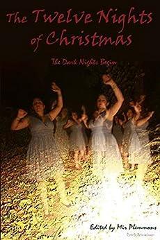 The Twelve Nights of Christmas: -the dark nights begin by [Mir Plemmons, Danica Green, Michael Seese, Lance Davis, Tanya Nehmelman, Miriam Harrison, Adam Blampied, Jonathan Nichols, Mark Coulter, Cheryce Clayton]