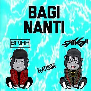 Bagi Nanti (feat. Saykoji)