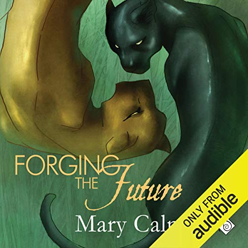 Forging the Future Audiobook By Mary Calmes cover art
