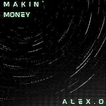 Makin' Money