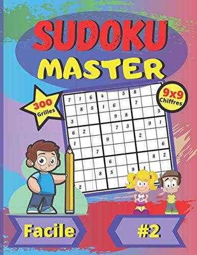 Sudoku Master Facile #2: Niveau facile | grand format | police de caractères grande taille et amusante | 300 grilles | 9x9 chiffres