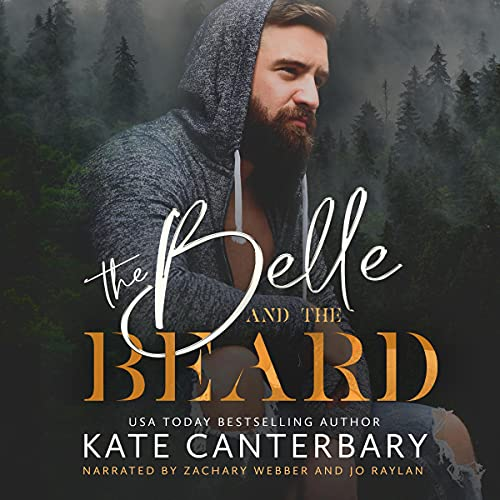 The Belle and the Beard Audiobook By Kate Canterbary cover art