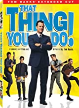 That Thing You Do!: Tom Hank's Extended Cut