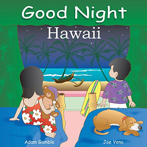 Good Night Hawaii (Good Night Our World) (English Edition)