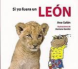 Si yo fuera un león: 2