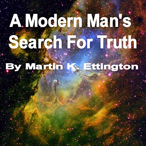 A Modern Man's Search for Truth audiobook cover art